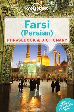 Farsi (Persian) Phrasebook - Lonely Planet