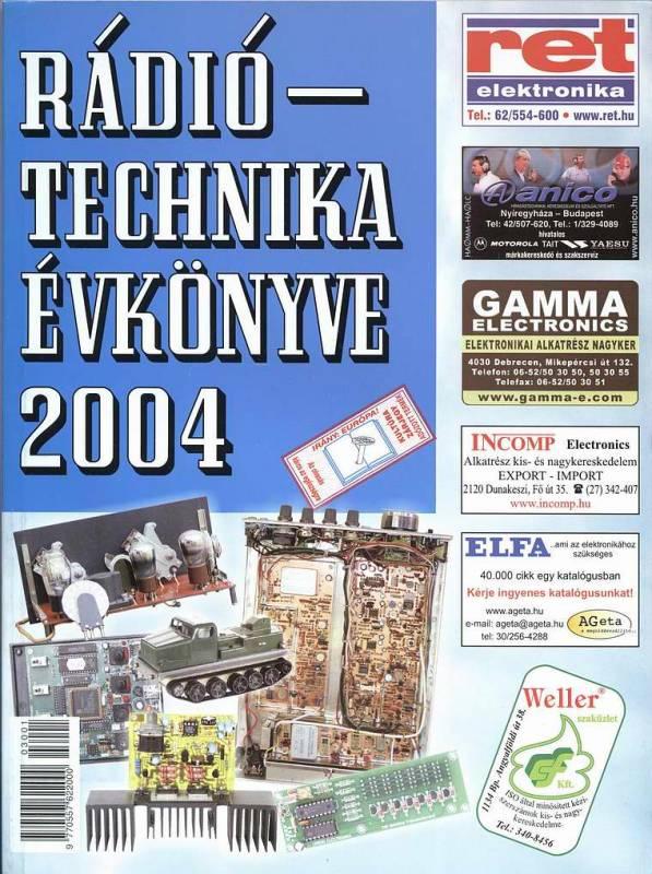 A RÁDIÓTECHNIKA ÉVKÖNYVE 2004